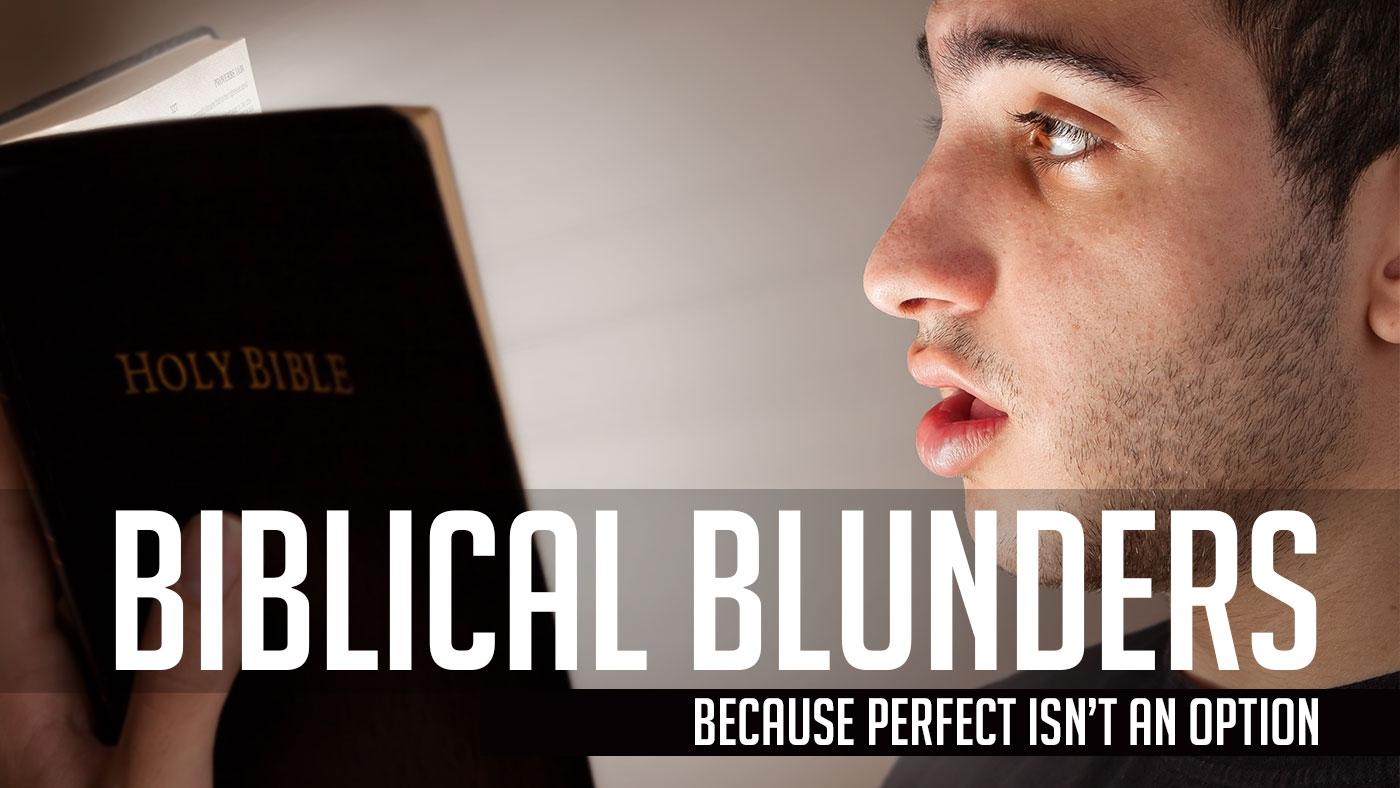 Biblical Blunders