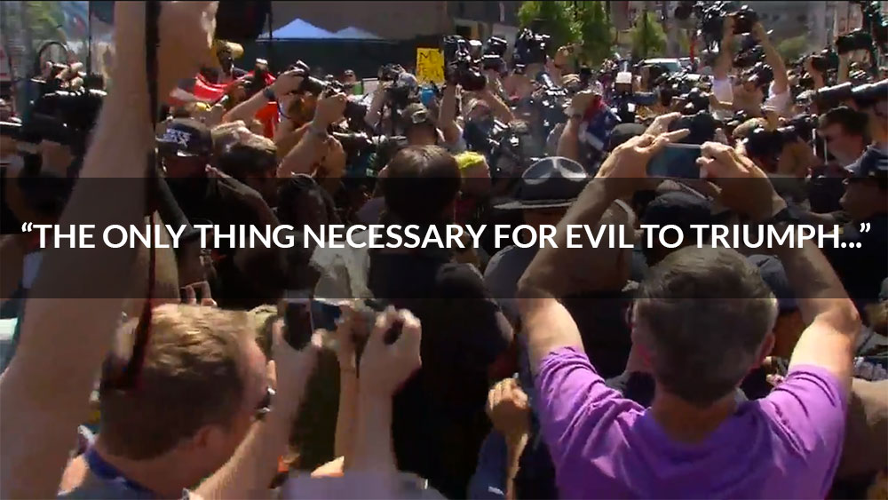 """""""The only thing necessary for evil to triumph…"""""""