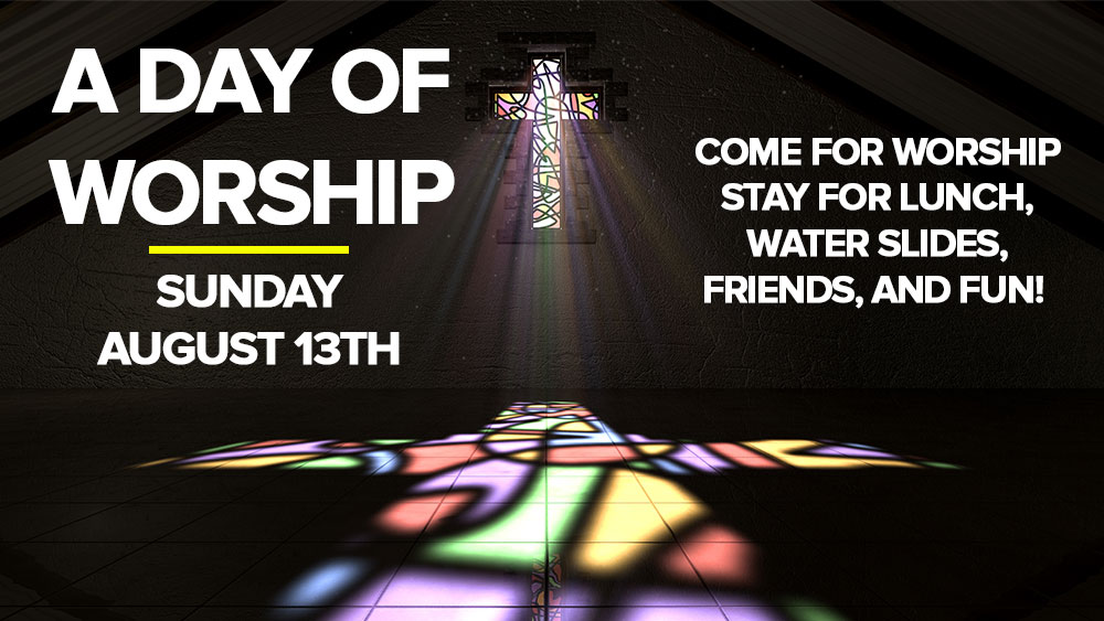 Join us for A Day of Worship!